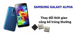 Công bố Danh sách trúng thưởng DỰ ĐOÁN GIÁ Samsung Galaxy Alpha