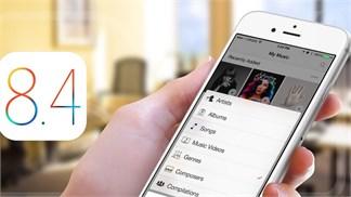 Những cải tiến góp mặt trên Apple iOS 8.4, bạn đã 'lên đời' chưa?