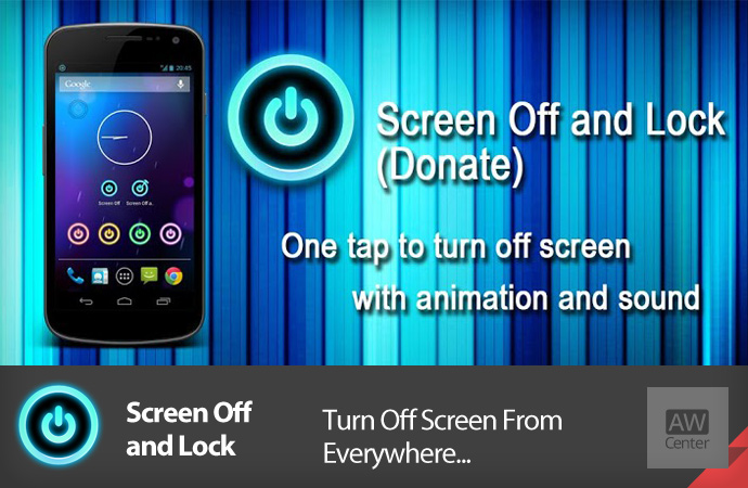 Screen Off and Lock