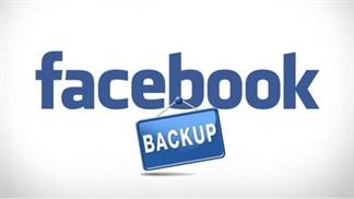 Cách sao lưu dữ liệu Facebook phòng trường hợp bị hack hoặc khóa