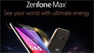 ZenFone Max pin 5.000 mAh chuẩn bị bán ra tại Việt Nam