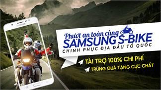 """Đã có hơn 1.300 """"phượt thủ"""" muốn đồng hành cùng Samsung S-Bike"""