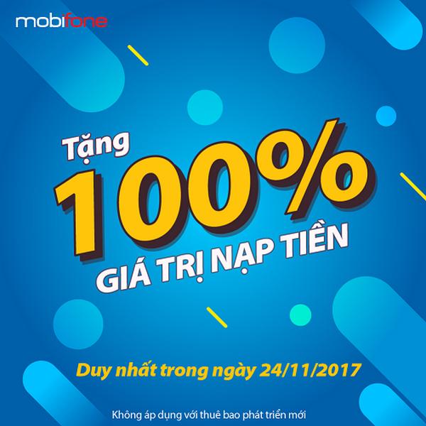 Khuyến mãi 100% thuê bao trả trước Mobifone nạp tiền ngày 24/11