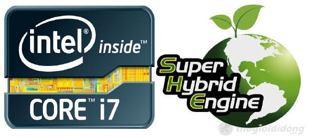 CPU  Intel Core i7 đi cùng công nghệ SUPER HYBRID ENGINE II