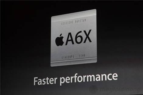 Chip A6X trên iPad 4 cho tốc độ nhanh hơn gấp 2 lần so với A5X
