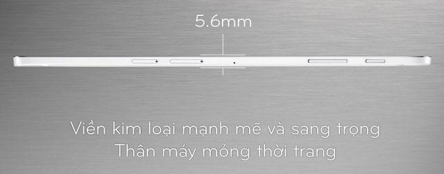 Với cạnh viền rất mỏng chỉ 5.6 mm